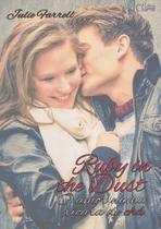 Ruby In The Dust - Charme Editora