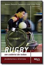 Rugby em cadeira de rodas: fundamentos e diretrize - Phorte -