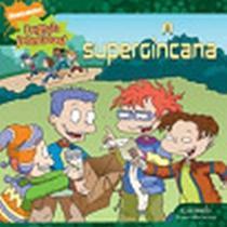 Rugrats Crescidos - A Supergincana - Caramelo