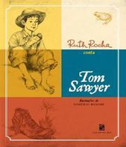 Ruth rocha conta tom sawyer - Salamandra (Moderna)