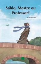 Sabio, mestre ou professor? - Barauna -