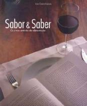 Sabor & saber - os cinco sentidos da alimentacao - Editora Singular -