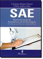 Sae- Sistematizacao Da Assistencia De Enfermagem / Chaves - Martinari