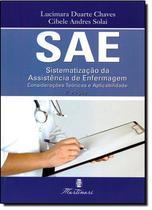 SAE Sistematização da Assistência de Enfermagem - Editora martinari