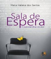Sala De Espera -  A Metamorfose Do Amor - Besourobox