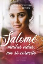 Salome - muitas vidas, um so coracao - Vivaluz