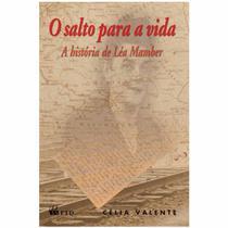 Salto para a Vida - A História de Léa Mamber - Ftd - agua branca
