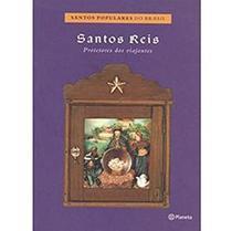 Santos Reis (c.santos Populares do Brasil) - Planeta do brasil -
