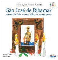 São José de Ribamar - Nossa História, Nossa Cultura e Nossa Gente - Cortez -