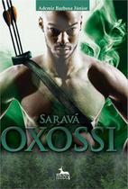 Sarava Oxossi - Anubis -