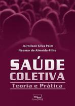Saúde Coletiva: Teoria e Prática - Medbook