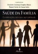 SAUDE DA FAMILIA - CONSIDERACOES TEORICAS E APLICABILIDADE - 3ª ED - Martinari