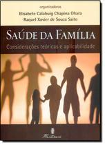 Saude Da Familia: Consideracoes Teoricas... / Ohara - Martinari
