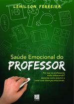 Saúde Emocional do Professo - Litteris editora -