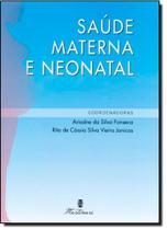 Saúde Materna e Neonatal - Martinari