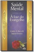 Saude mental a luz do evangelho - Leepp -