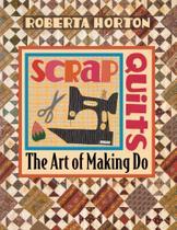 Scrap Quilts - Print on Demand Edition - C&T Publishing, Inc. -