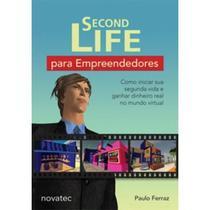Second Life para Empreendedores - Novatec -