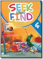 Seek and find 4 - students book with multi rom - Macmillan