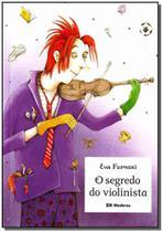 Segredo do Violinista, O - Moderna (Paradidaticos)