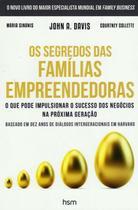Segredos das familias empreendedoras, os - Hsm editora  alta books