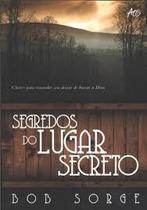 Segredos do Lugar Secreto - Editora atos -