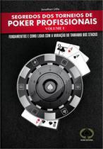 Segredos dos torneios de poker profissionais - vol. 1 - RAISE -