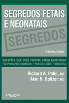 Segredos Fetais e Neonatais - Di Livros Editora Ltda