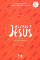 Seguindo a Jesus - Capa Vermelha Campanha de Oração - 40 Dias de Discipulado - A.d. santos -