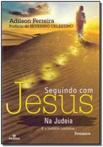 Seguindo com jesus na judeia - Intelitera editora