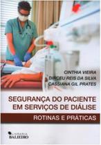 Seguranca do paciente em servicos de dialise: rotinas e praticas - BALIEIRO