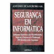 Segurança em Informática 2ª Edição - Antonio de Loureiro Gil - Editora Atlas -