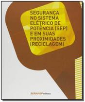 Seguranca no sistema eletrico de potencia ( sep 01 - Senai