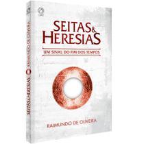 Seitas e Heresias - Raimundo de Oliveira - Cpad -