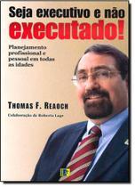 Seja Executivo e Não Executado! - Komedi -