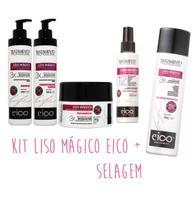 Selagem EICO + Kit Liso Mágico Completo -