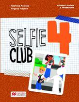 Selfie club students book 4 - Macmillan