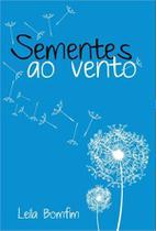 Sementes ao vento - Scortecci Editora -