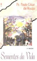 SEMENTES DA VIDA- 5ª ED - Vozes