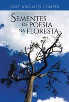 Sementes de poesia na floresta - Scortecci Editora -