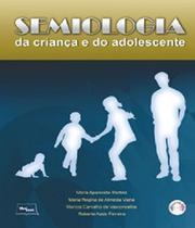 Semiologia Da Crianca E Do Adolescente - Medbook