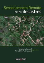Sensoriamento remoto para desastres - Oficina De Textos