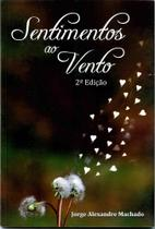 Sentimentos ao Vento - Scortecci Editora