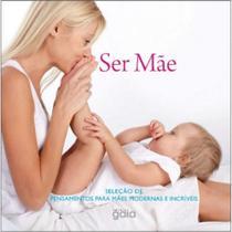Ser mae - Gaia