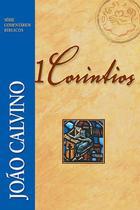 Série Comentário Bíblico 1 Coríntios - Fiel
