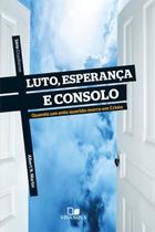 Série Cruciforme - Luto, esperança e consolo - Vida Nova