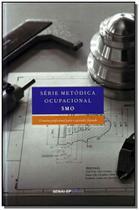 Série Metódicas Ocupacional - Smo - Senai - sp