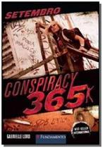 Setembro - vol.9 - serie conspiracy 365 - Fundamento