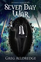 Seven Day War - Greg Alldredge