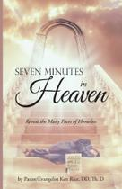 Seven Minutes in Heaven - Westbow Press